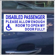 1 x Disabled Passenger-Blue on White-Please Allow Enough Room To Open My Door Fully-Self Adhesive Vinyl Sticker-Disabled,Disability,Wheelchair Sign